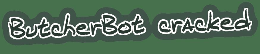 ButcherBot.png